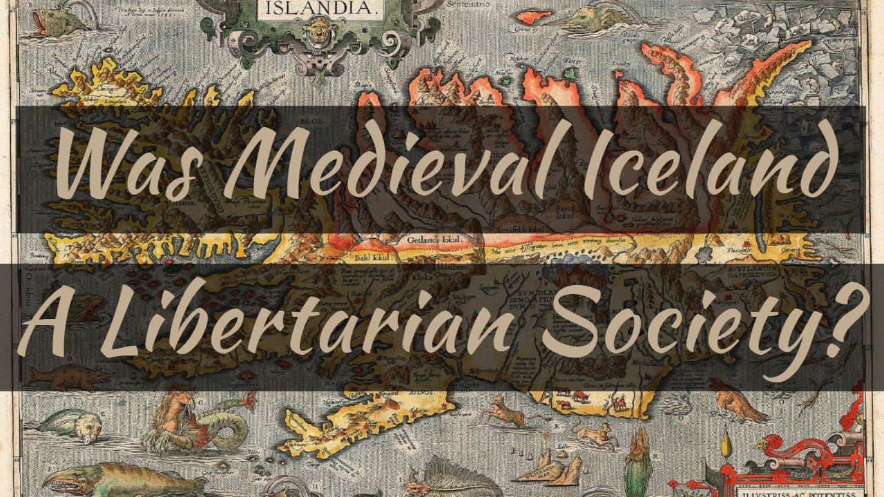 Was Medieval Iceland a Libertarian Society? With Dr. Mathias Nordvig