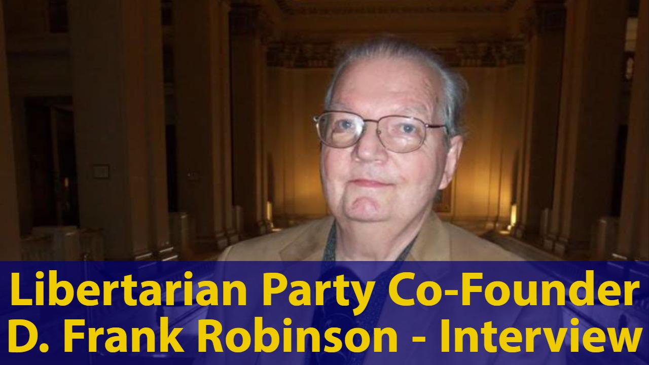 D. Frank Robinson: Libertarian Party History & Ballot Access