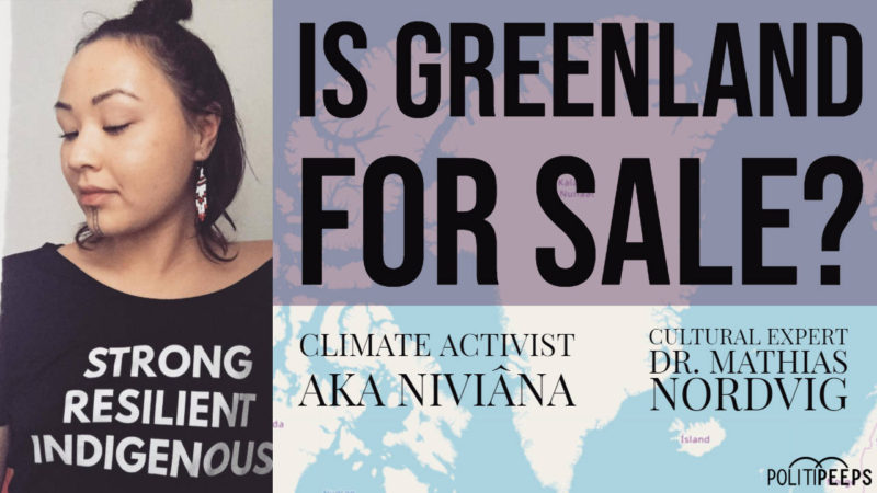 Is Greenland For Sale? Exclusive Interview: Aka Niviâna