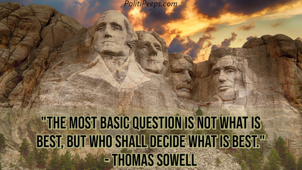 The most basic question is not what is best, but who shall decide what is best. - Thomas Sowell
