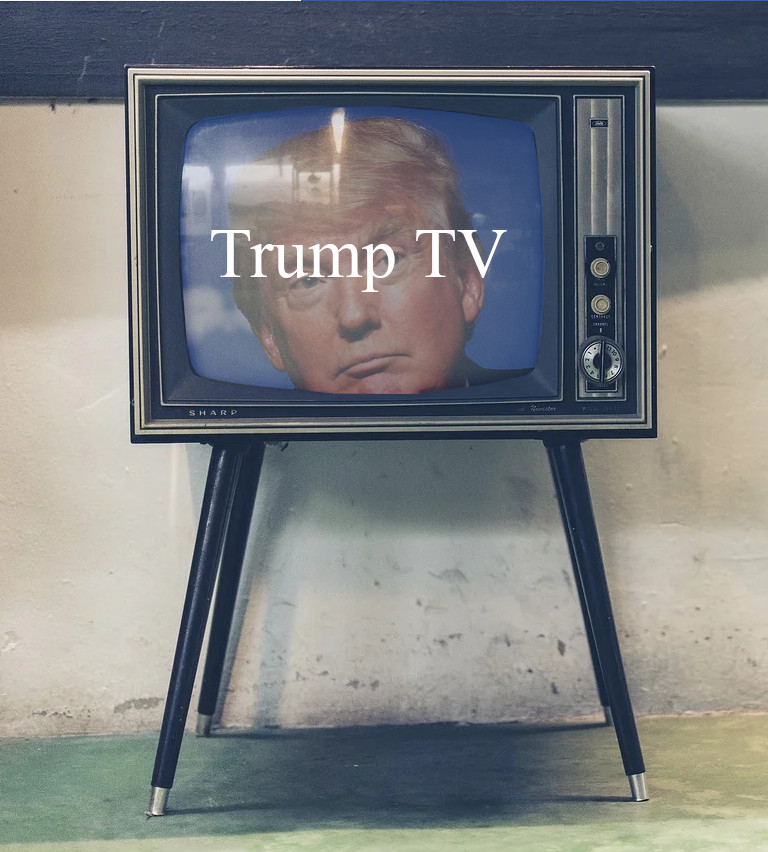 What Does Donald J. Trump Do After Election 2020? Get ready for Trump TV